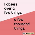 Small Obsessions_over a few thousand things